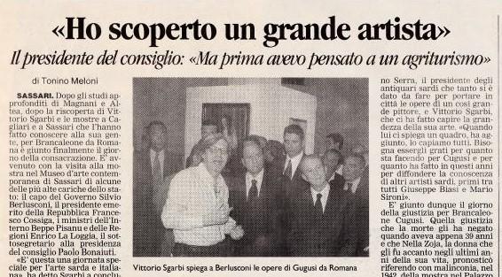 Silvio Berlusconi: ho scoperto un grande artista Brancaleone Cugusi da Romana